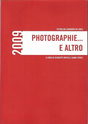 Photographie e altro 2009